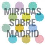 Miradas sobre Madrid, subasta benéfica