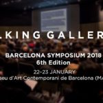 Talking Galleries 2018 – Recapitulamos